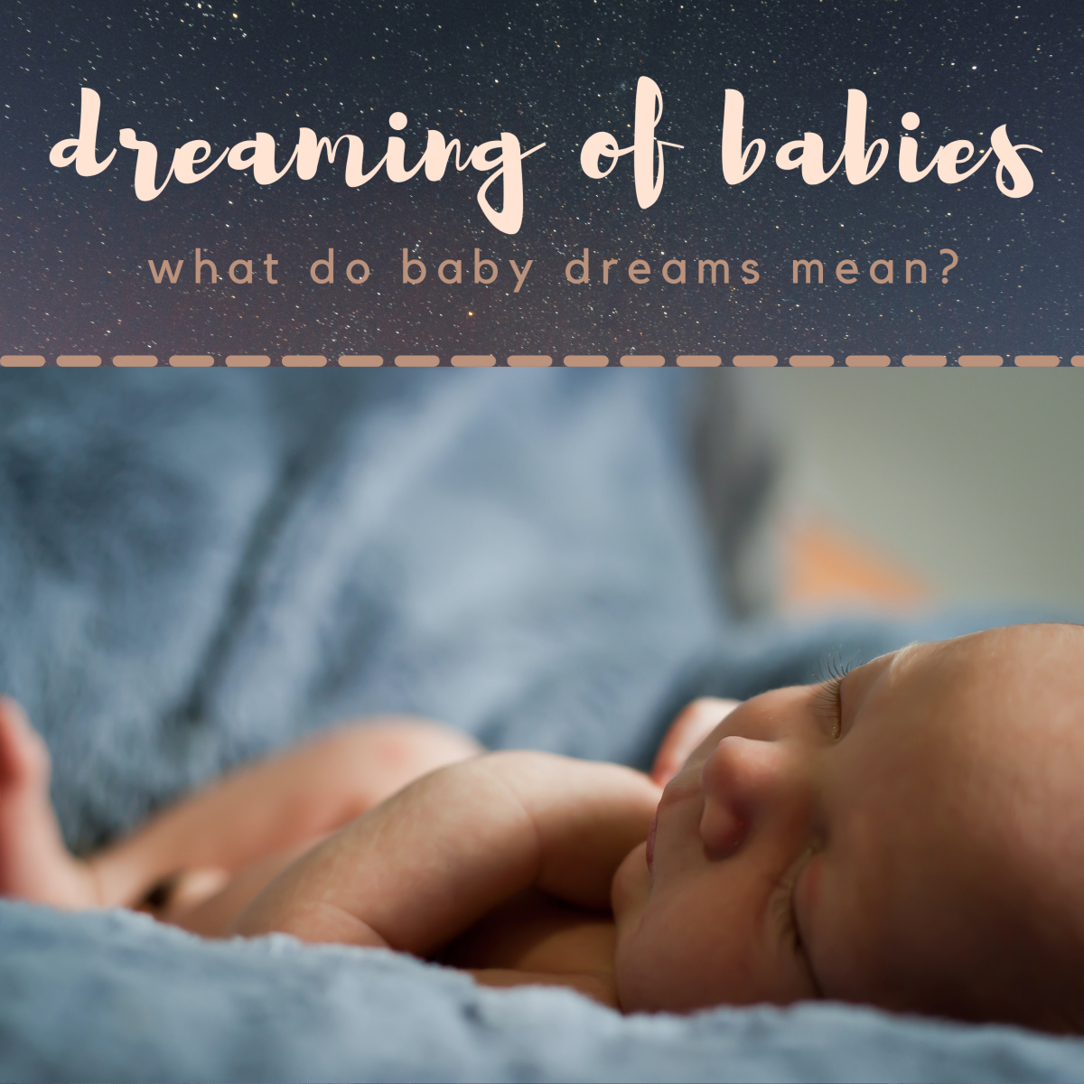 Meeting Your Unborn Baby In a Dream... What Does It Mean?