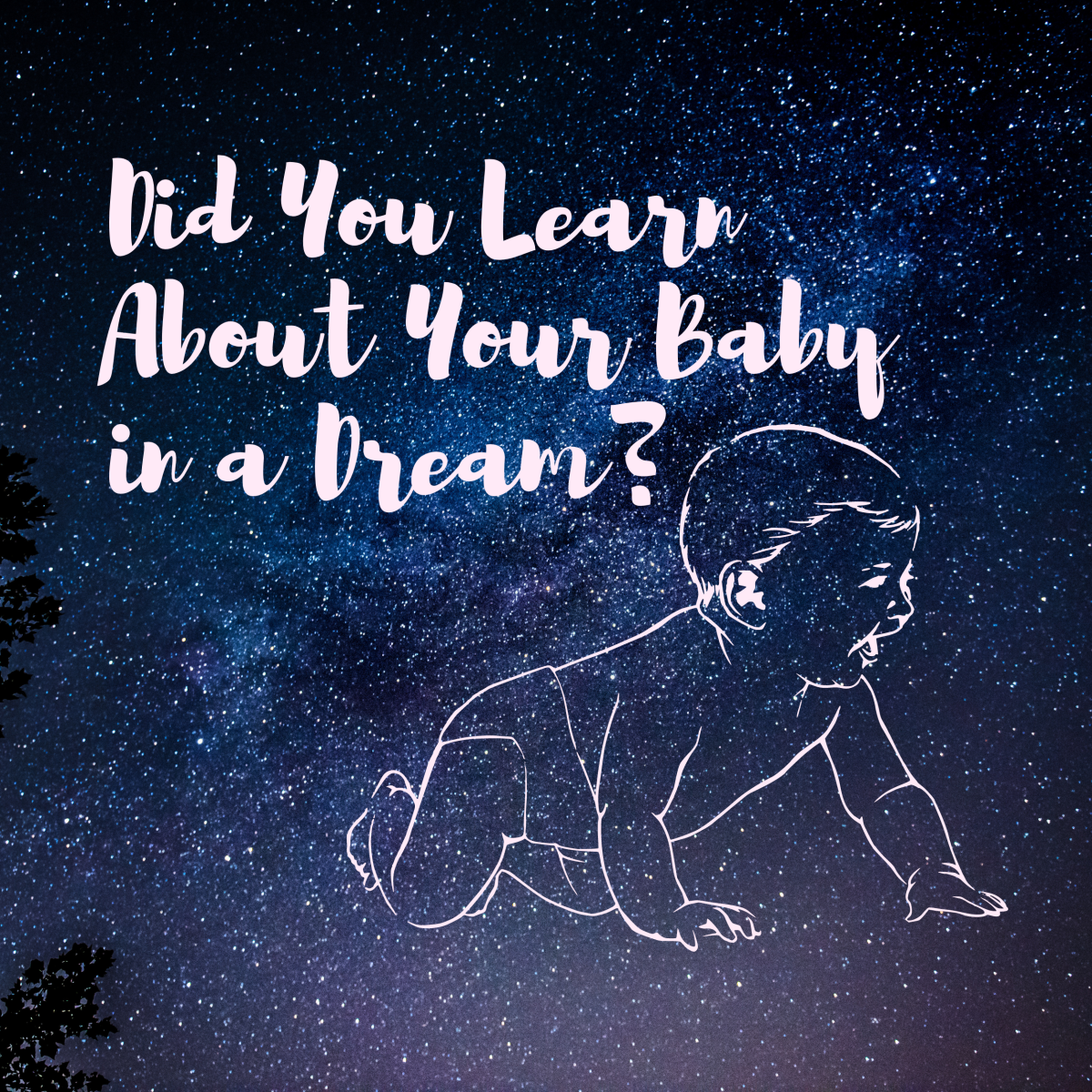 Did you learn about your baby in a dream? If so, please answer these survey questions!