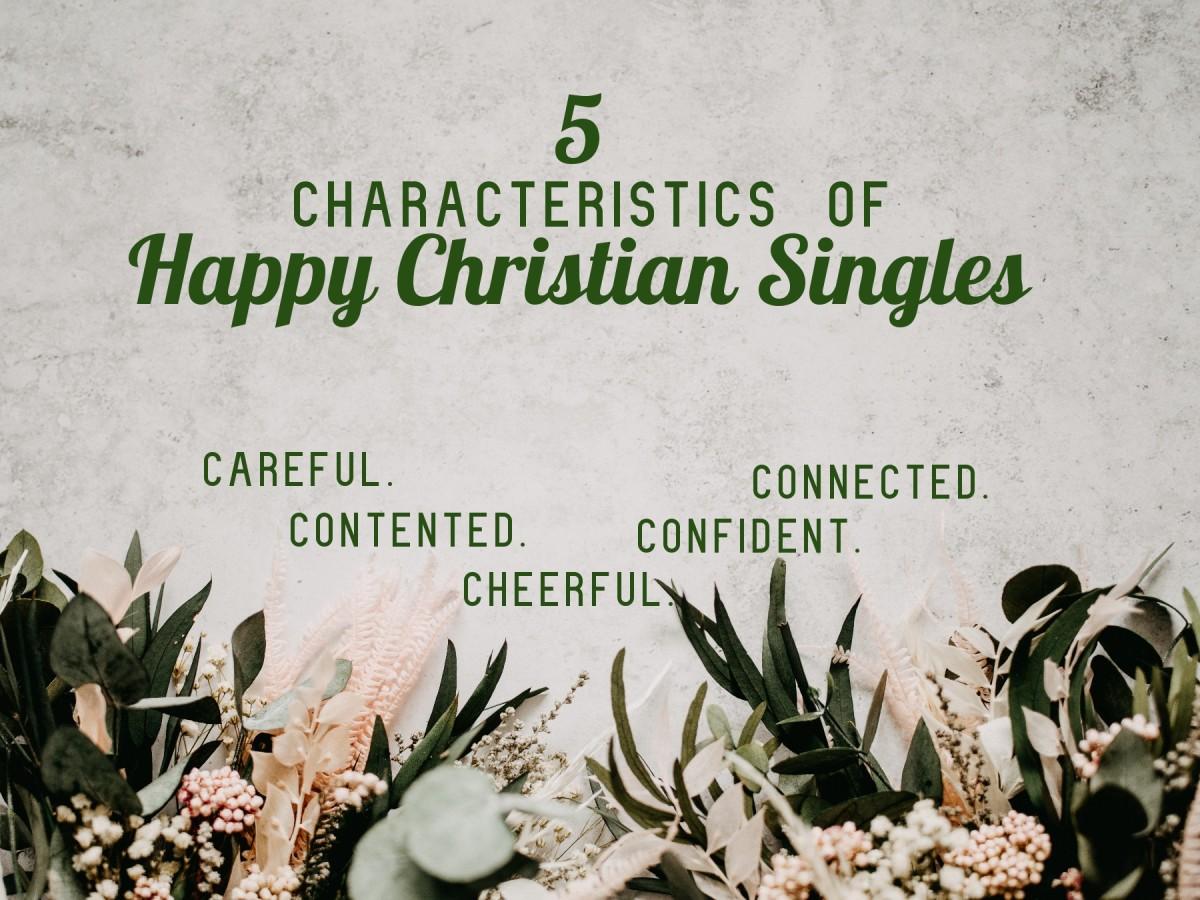 Five Characteristics of Happy Christian Singles