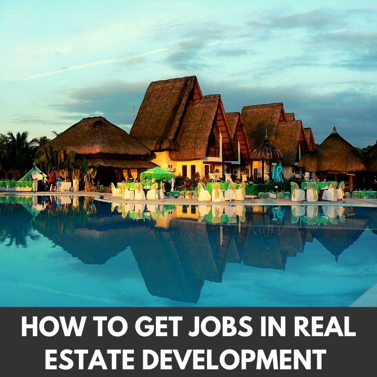 How to Get Jobs in Real Estate Development