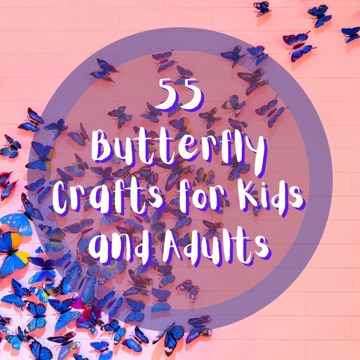 This article provides you with 55 various butterfly crafts for adults and kids to enjoy!