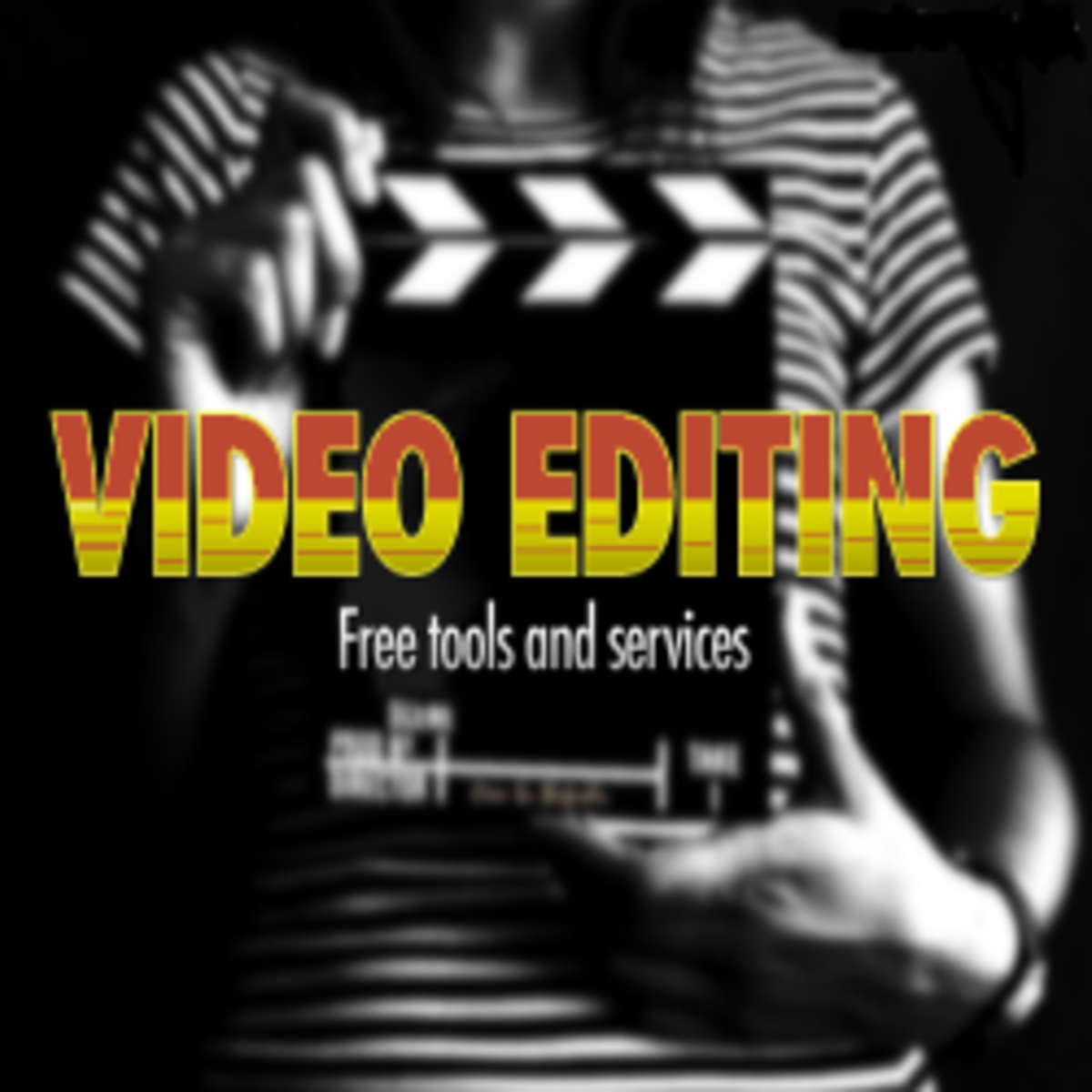 FREE Video Editing Tools