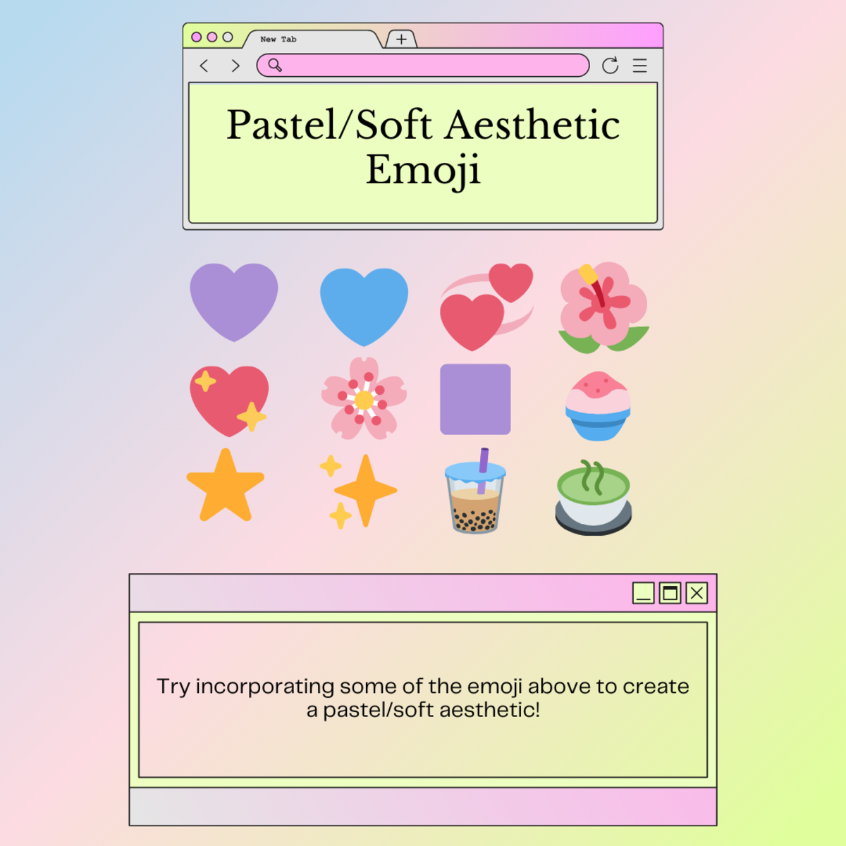 Here are some examples of emoji you could use to recreate the pastel or soft aesthetic!