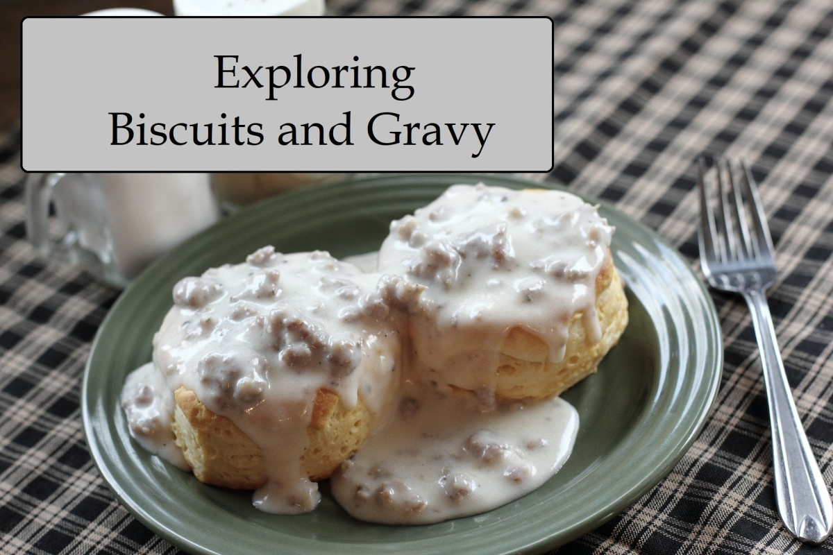 Exploring Biscuits and Gravy: History of an American Dish + 10 Recipes