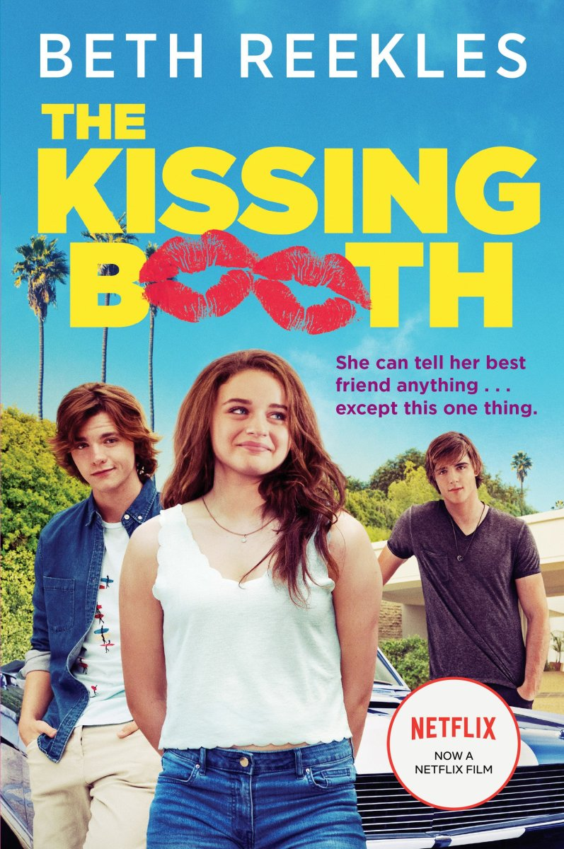 5 Reasons Why the Netflix Kissing Booth Trilogy Is the Absolute Worst