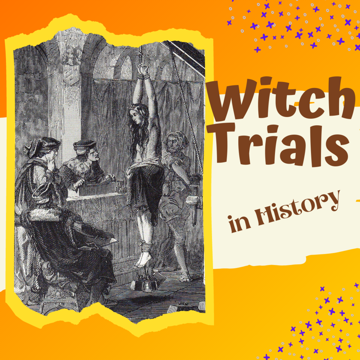 Witch Hunts and Trials in History