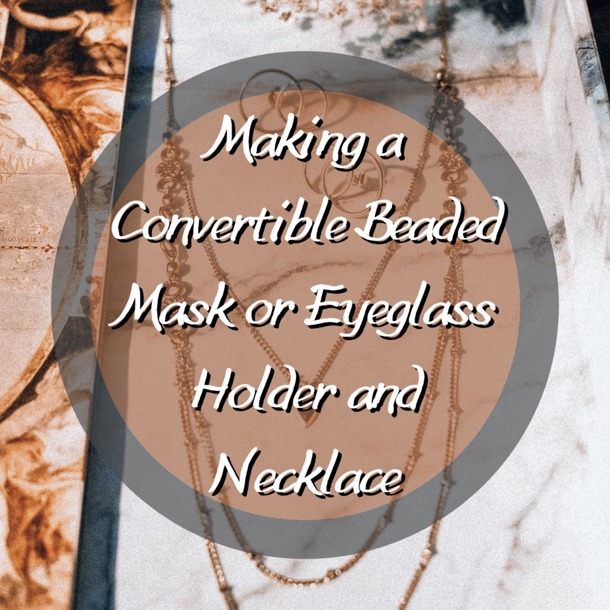 This jewelry tutorial will teach you how to create your own beaded necklace that doubles as an eyeglass or mask holder.