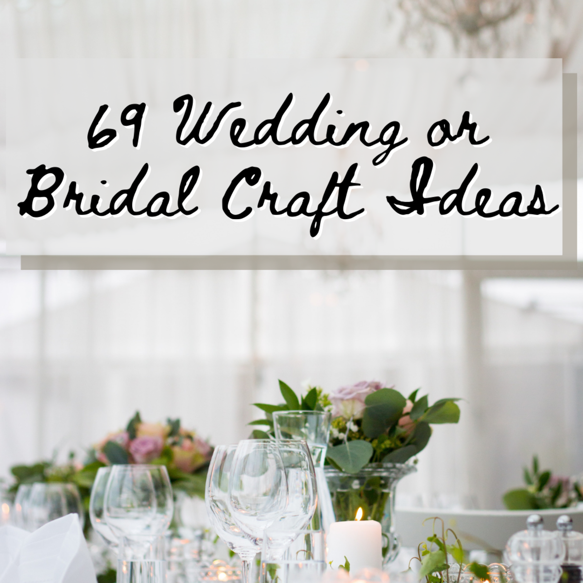 This article provides you with 69 awesome bridal or wedding craft ideas. Find all the info you need to create the perfect wedding crafts.