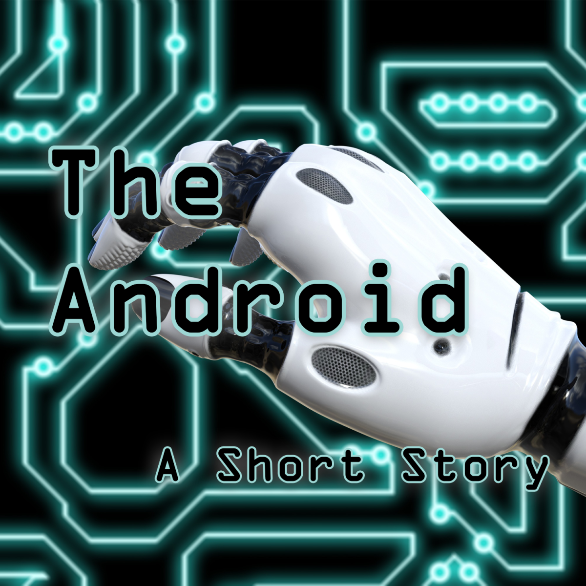 The Android by Jennifer Wilber