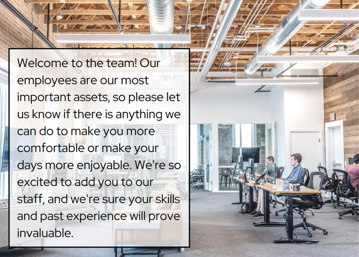 It's important to let new employees know that questions and requests for accommodations are more than welcome.