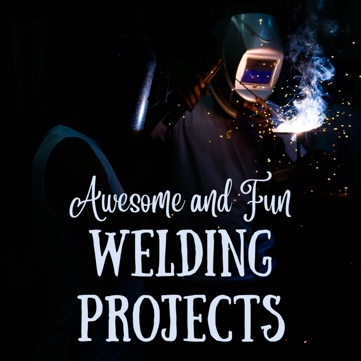 Fun welding projects for beginner and intermediate welders!