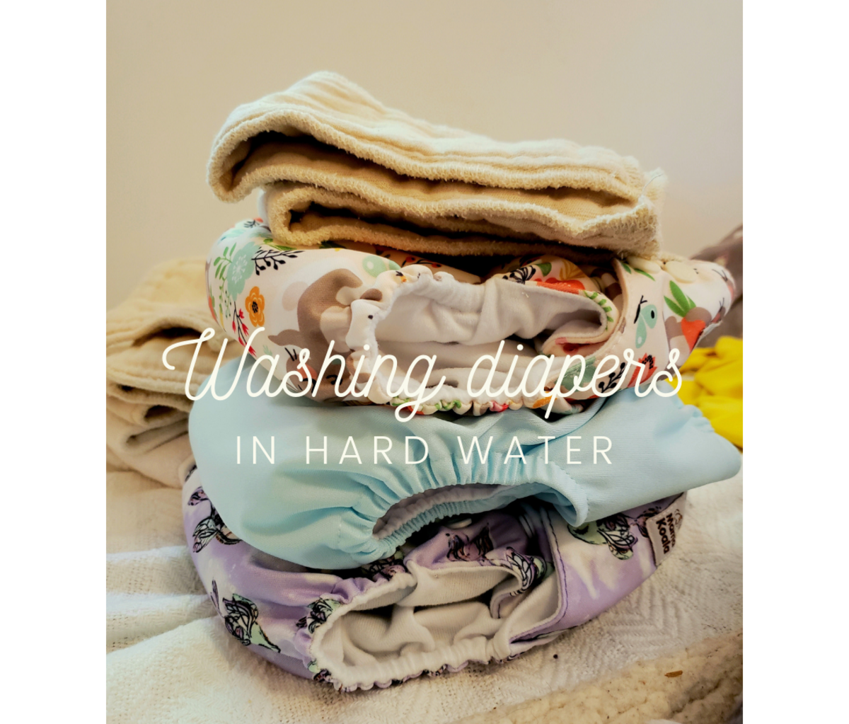 How to Wash Cloth Diapers in Hard Well Water