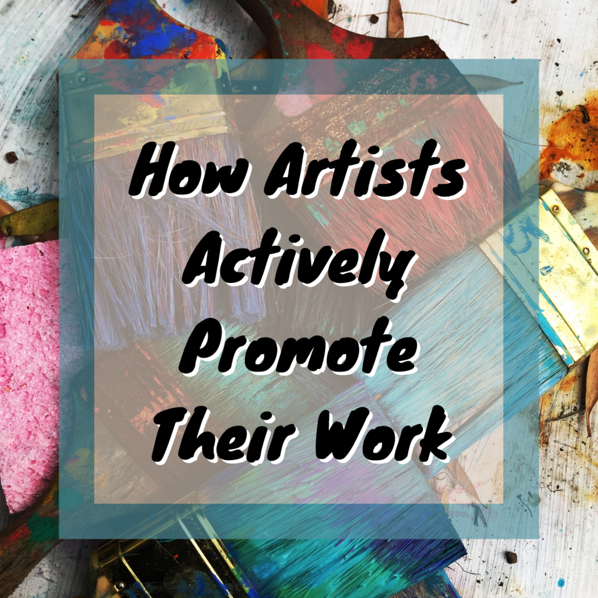 How Artists Actively Promote Their Work