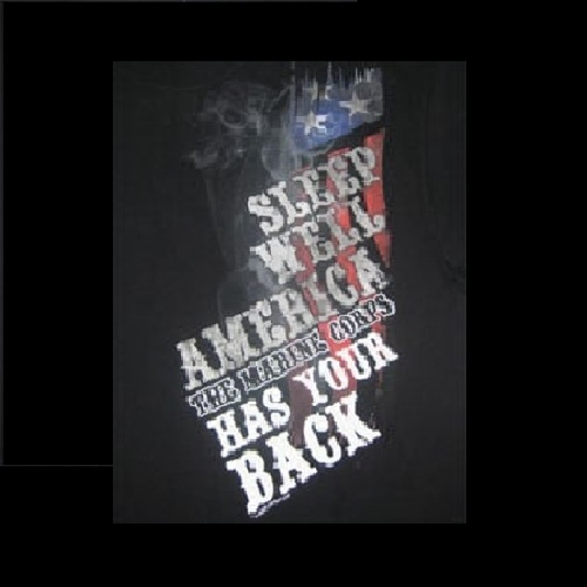 """Sleep Well, America...The Marine Corps has your Back!"""